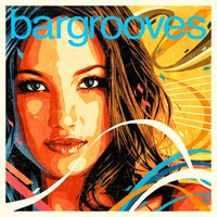 Bargrooves Deluxe Edition 2018 — сборник