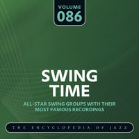 Swing Time - The Encyclopedia of Jazz, Vol. 86 — сборник