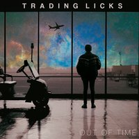 Out of Time — Trading Licks