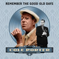 Cole Porter (Remember the Good Old Days) — сборник