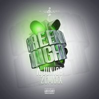Green Light — 2CMAXX, A Junior