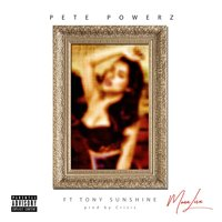 Mona Lisa — Tony Sunshine, Pete Powerz