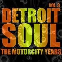 Detroit Soul, The Motorcity Years, Vol. 3 — сборник