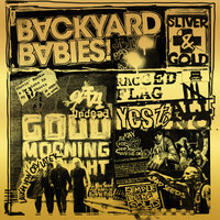 Sliver And Gold — Backyard Babies