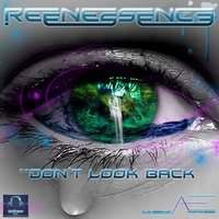 Don't Look Back — Reenessence