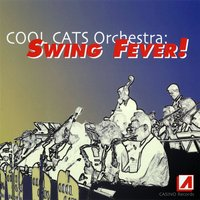 Swing Fever — Cool Cats Orchestra