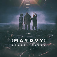 Search Party — ¡Mayday!