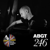 Group Therapy 246 — Above & Beyond Group Therapy
