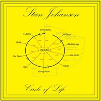 Circle of Life — Stan Johanson