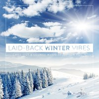 Laid-Back Winter Vibes, Vol. 1 — сборник