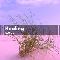 Healing Songs for Meditation & Spa — Meditation Spa