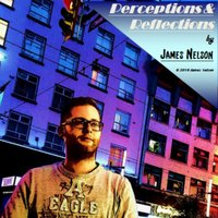 Perceptions & Reflections — James Nelson