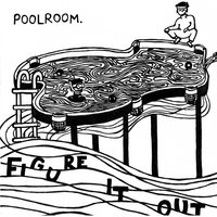 Figure It Out — Poolroom.
