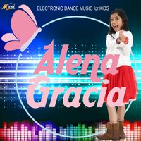 Electronic Dance Music for Kids — Alena Gracia