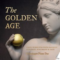The Golden Age — Copenhagen Piano Duo, Niels Gade, Франц Шуберт, Роберт Шуман