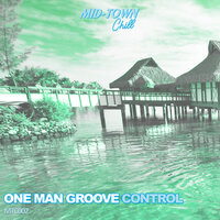 Control — One Man Groove