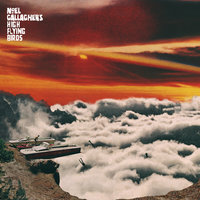 It's A Beautiful World — Noel Gallagher's High Flying Birds