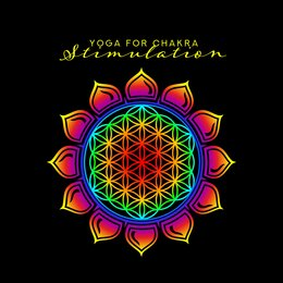 Yoga for Chakra Stimulation: New Age Ambient 2019 Music for Meditation & Relaxation, Third Eye Open, Tibetan Sounds, Internal Harmony, Inner Energy Increase — Reiki Tribe, Relaxation And Meditation, Relaxation & Meditation, Reiki Tribe