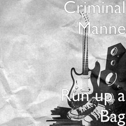 Run up a Bag — Criminal Manne