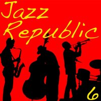Jazz Republic, Vol. 6 — сборник