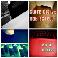 Do It Better — Suite 610, Rob Estell