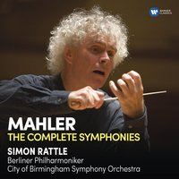 Mahler: Complete Symphonies — Густав Малер, Sir Simon Rattle