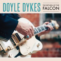 The Return of the Falcon — Doyle Dykes