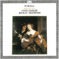 Purcell: Songs & Airs — Emma Kirkby, Christopher Hogwood, Catherine Mackintosh, Anthony Rooley, Richard Campbell