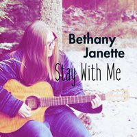Stay with Me — Bethany Janette