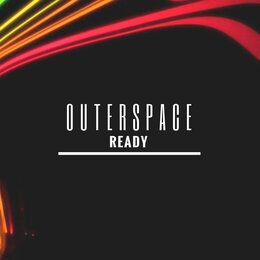 Ready — Outerspace