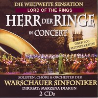 Der Herr Der Ringe - In Concert - Lord of the Rings — Howard Shore, Die Warschauer Synfoniker - The Warsaw Symphony Orchestra, The Warsaw Symphony Orchestra & Die Warschauer Sinfoniker