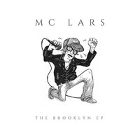The Brooklyn EP — MC Lars