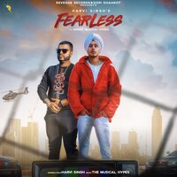 Fearless — Harvi Singh, Benny Musical Hypes