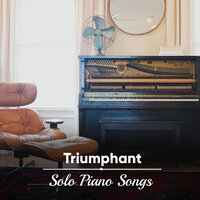 #20 Triumphant Solo Piano Songs — Piano Bar, Einstein Study Music Experience, Simply Piano