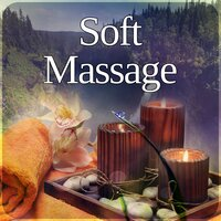 Soft Massage – Sounds of Nature, Spa Sounds, Relax, Inner Silence, Soothing Music, Tranquility Spa — Sauna & Massage Academy