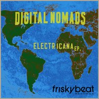Electricana - EP — Digital Nomads