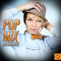 Pop Mix Mesmerize — сборник
