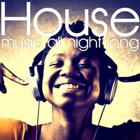 House Music All Night Long — сборник