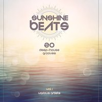 Sunshine Beats (20 Deep-House Grooves), Vol. 1 — сборник