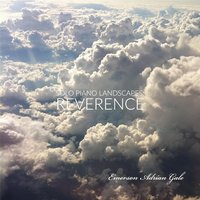 Solo Piano Landscapes: Reverence — Emerson Adrian Gale