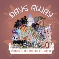 Mapping An Invisible World — Days Away