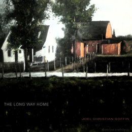 The Long Way Home — Joel Christian Goffin