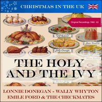 The Holy and The Ivy (Christmas in the UK) — Ирвинг Берлин
