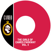 The Girls Of Cameo Parkway Vol. 4 — сборник