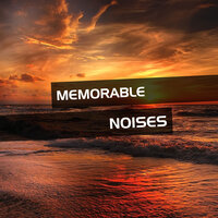 Memorable Noises for Anxiety Relief — Anxiety Relief