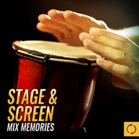 Stage & Screen Mix Memories — сборник