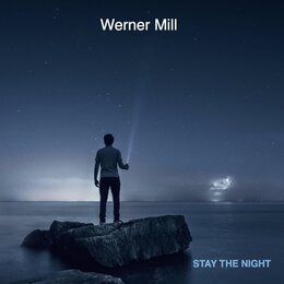 Stay the Night — Werner Mill
