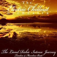 The Lionel Richie Intense Journey — The Electric Chillout Orchestra