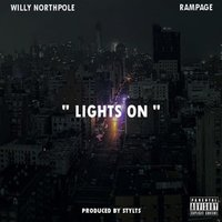 Lights On — Willy Northpole, Rampage
