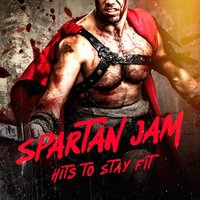 Spartan Jam: Hits to Stay Fit — Workout Music, Ultimate Fitness Playlist Power Workout Trax, Tabata Workout Song, Workout Music, Ultimate Fitness Playlist Power Workout Trax, Tabata Workout Song